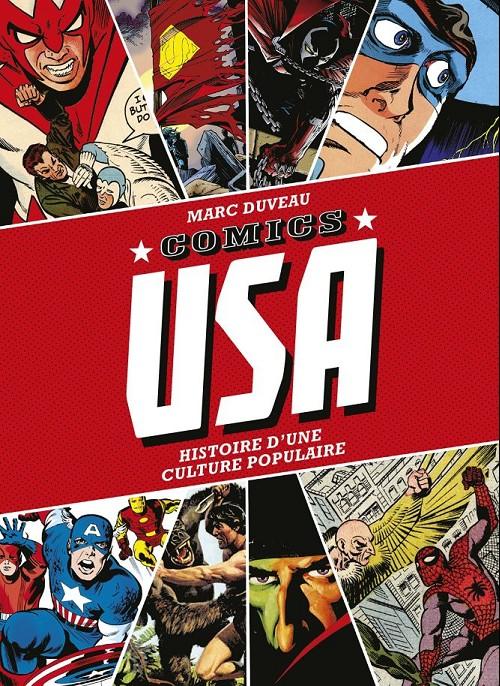 Couverture de (DOC) Études et essais divers -a- Comics USA, histoire d'une culture populaire