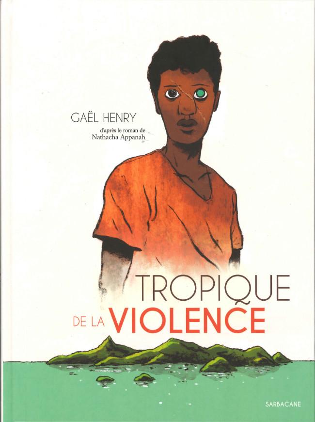 Couverture de Tropique de la violence