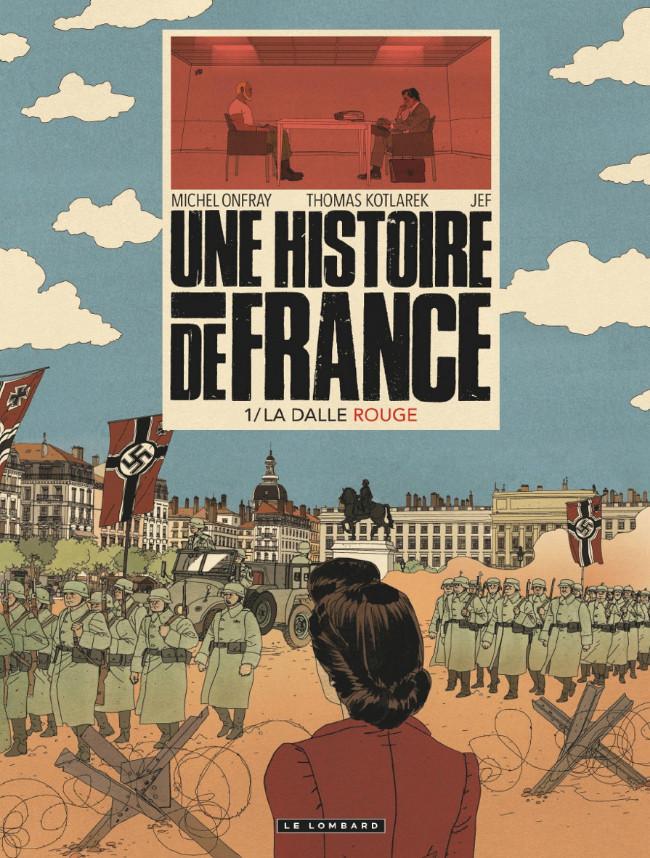 Couverture de Une Histoire de France -1- La Dalle rouge