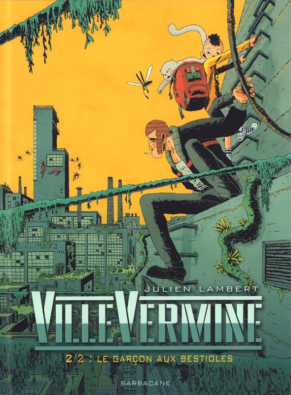 Couverture de VilleVermine -2- 2/2 : le Garçon aux bestioles