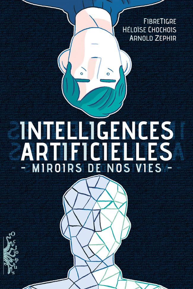Couverture de Intelligences Artificielles - Miroirs de nos vies