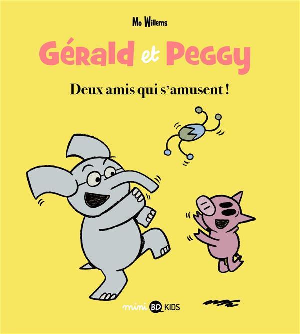 Couverture de Gérald et Peggy -2- Deux amis qui s'amusent !