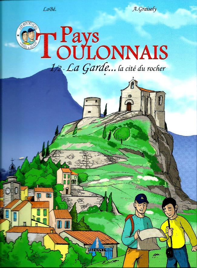 Couverture de Pays Toulonnais -1- La Garde...La cité du Rocher