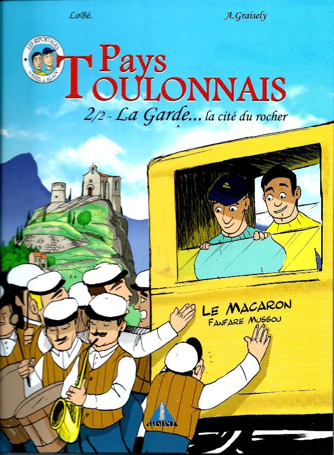 Couverture de Pays Toulonnais -2- 2/2 La Garde...La cité du Rocher
