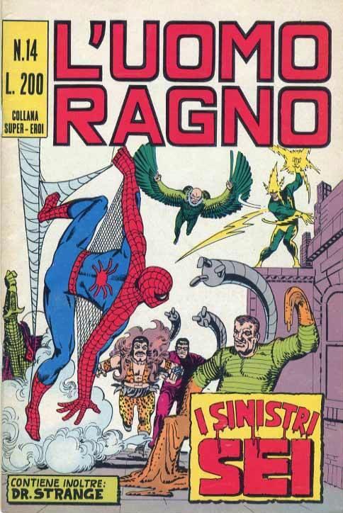 Couverture de L'uomo Ragno V1 (Editoriale Corno - 1970)  -14- I Sinistri Sei