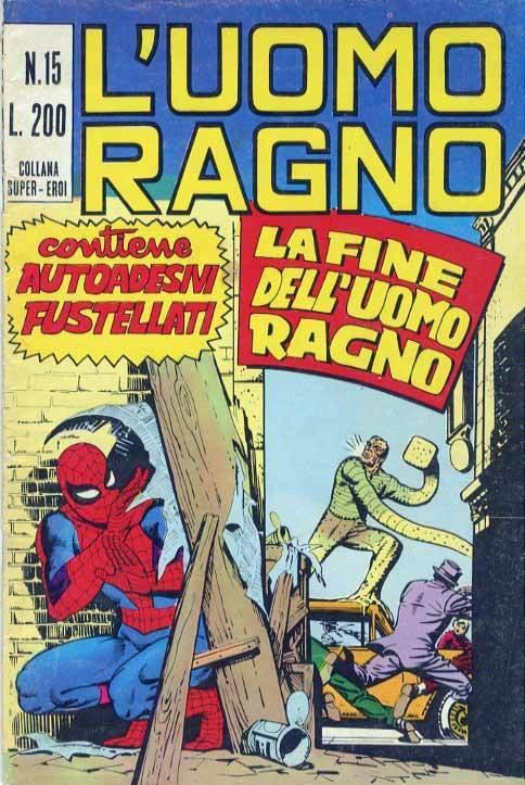 Couverture de L'uomo Ragno (Editoriale Corno) V1 -15- La Fine dell'Uomo Ragno