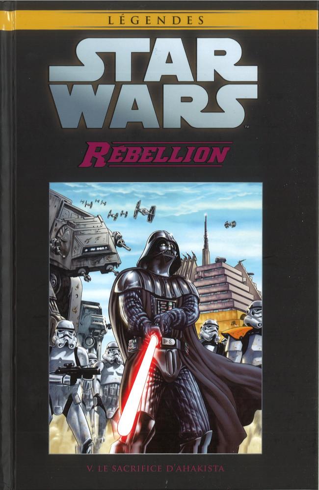 Couverture de Star Wars - Légendes - La Collection (Hachette) -8851- Rébellion - V. Le Sacrifice D'Ahakista