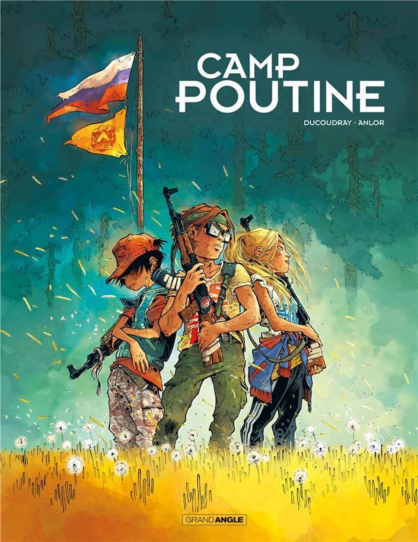 Couverture de Camp Poutine -1- Tome 1