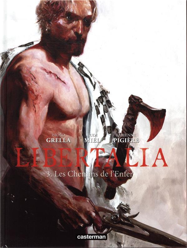 Couverture de Libertalia -3- Les chemins de l'enfer