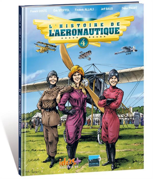 Couverture de L'histoire de l'aéronautique -4- Premiers conflits dans les airs !