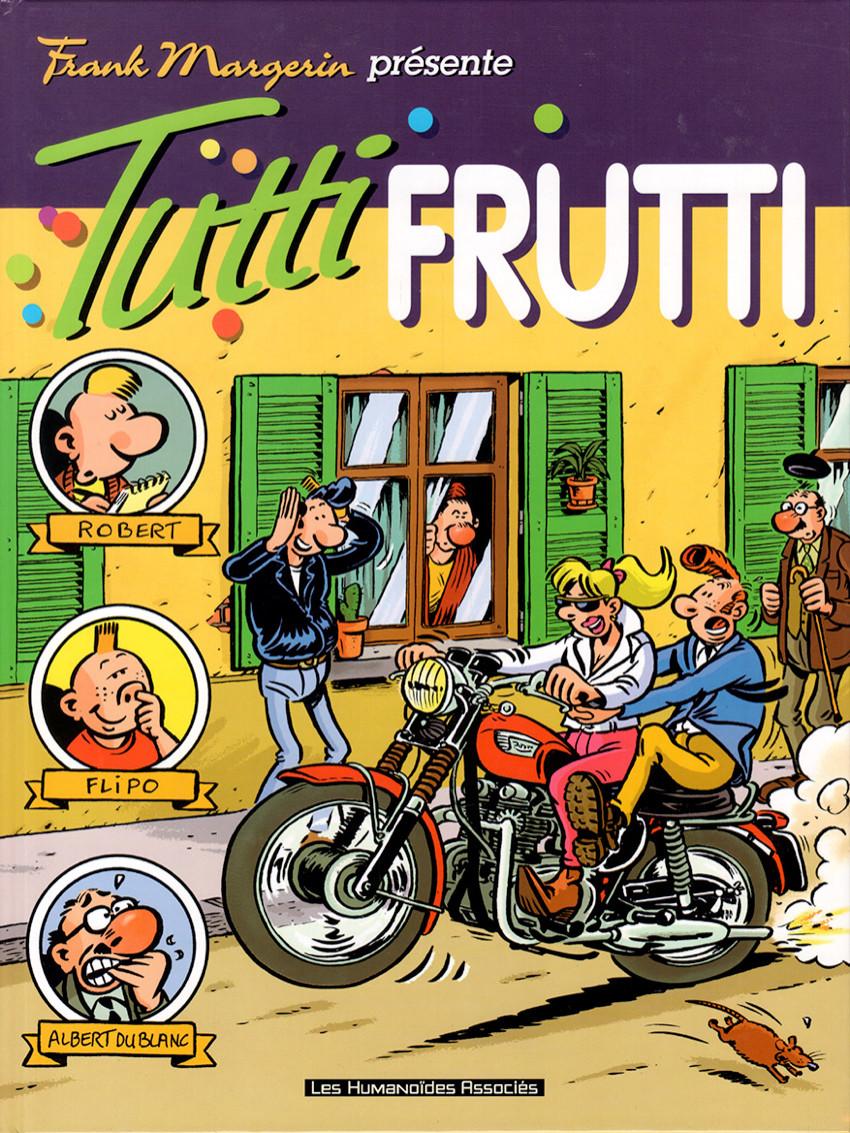 Couverture de Frank Margerin présente -8- Tutti Frutti