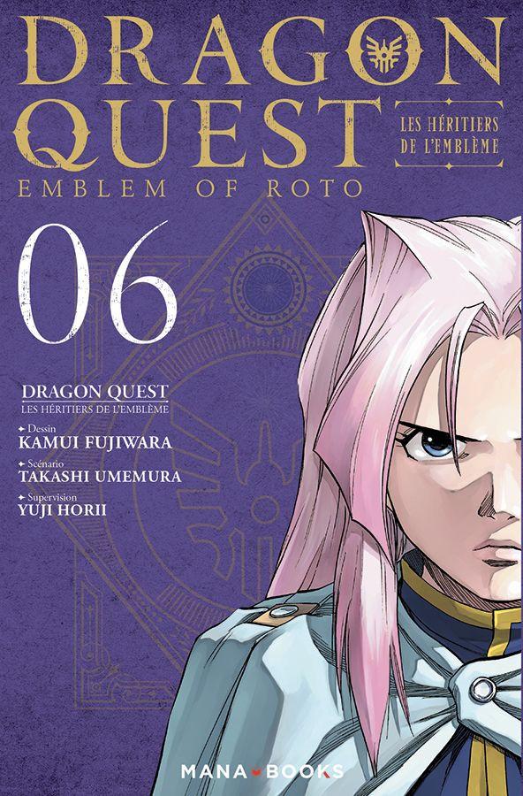 Couverture de Dragon Quest - Emblem of Roto - Les Héritiers de l'Emblème -6- Tome 6