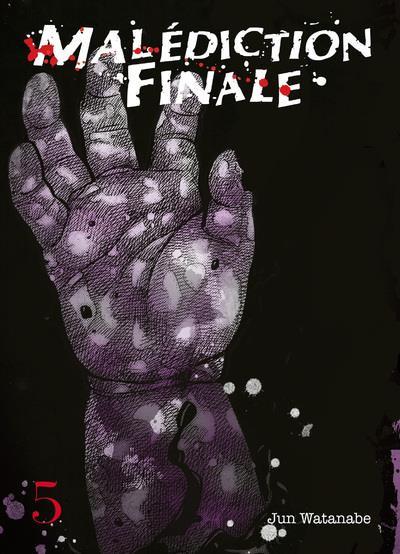 Couverture de Malédiction Finale -5- Tome 5