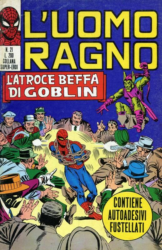 Couverture de L'uomo Ragno V1 (Editoriale Corno - 1970)  -21- L'Atroce Beffa di Goblin
