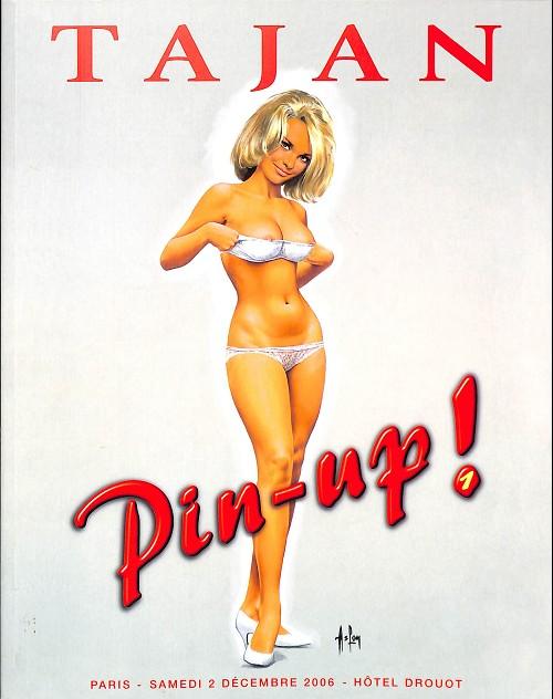 Couverture de (Catalogues) Ventes aux enchères - Tajan - Tajan - Pin-up ! - Samedi Décembre 2006 - Hotel Drouot