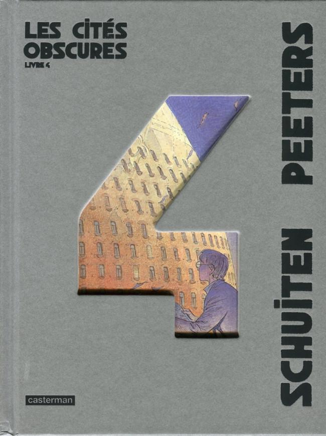 Couverture de Les cités obscures -INT4- Livre 4