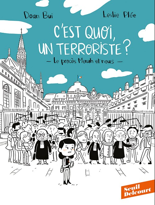Couverture de C'est quoi un terroriste ? - Le procès Merah et nous