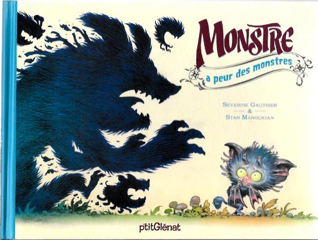 Couverture de Monstre (Manoukian) -1- Monstre a peur des monstres