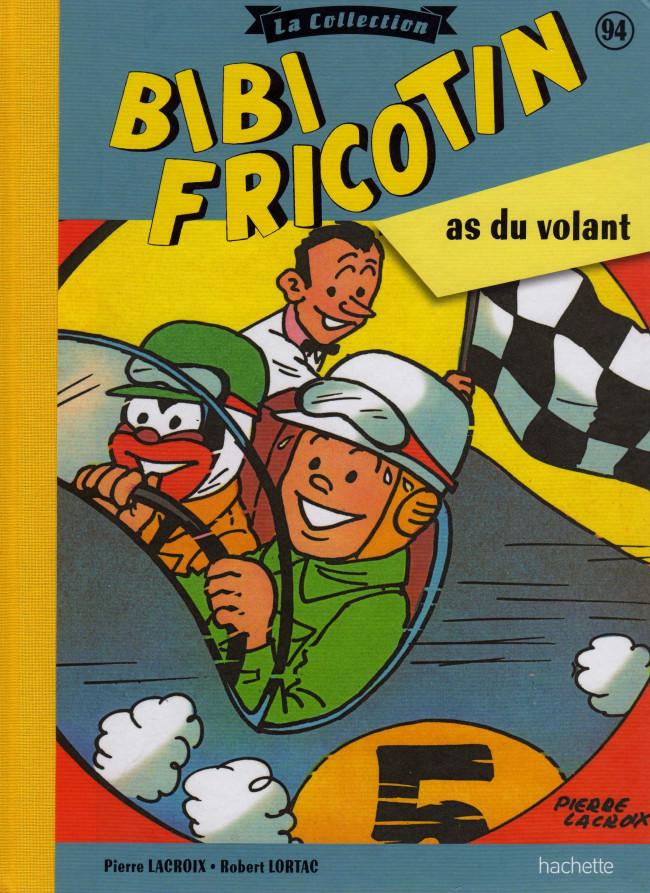Couverture de Bibi Fricotin (Hachette - la collection) -94- Bibi Fricotin As du volant
