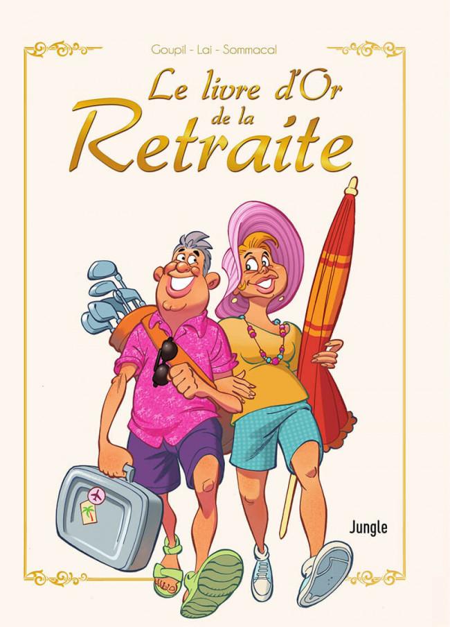 Couverture de Le livre d'or de la retraite