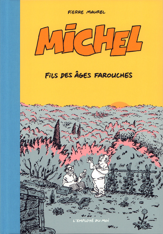 Couverture de Michel (Maurel) -3- Michel, fils des âges farouches