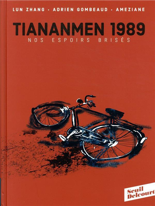 Couverture de Tiananmen 1989. Nos espoirs brisés - Tome 1