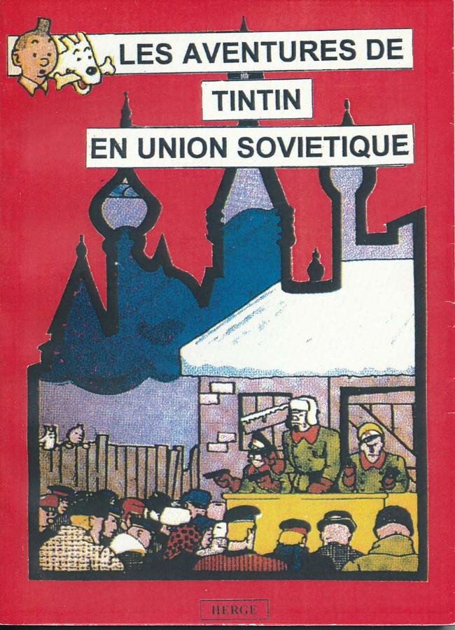 Couverture de Tintin - Pastiches, parodies & pirates - Les aventures de Tintin en Union Soviétique
