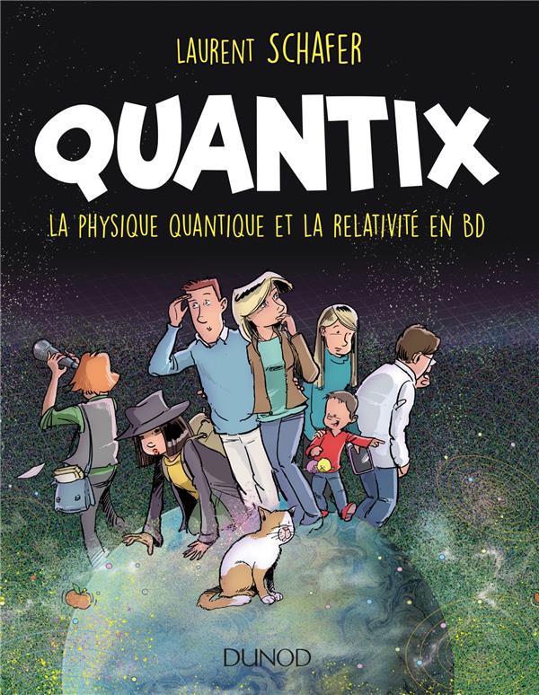 Couverture de Quantix - La physique quantique et la relativité en BD