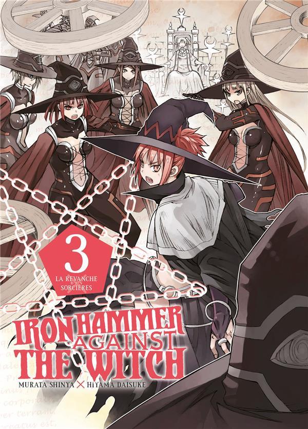 Couverture de Iron Hammer Against the Witch -3- La revanche des sorcières 3