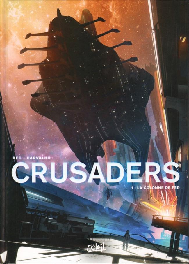 Couverture de Crusaders -1- La Colonne de fer