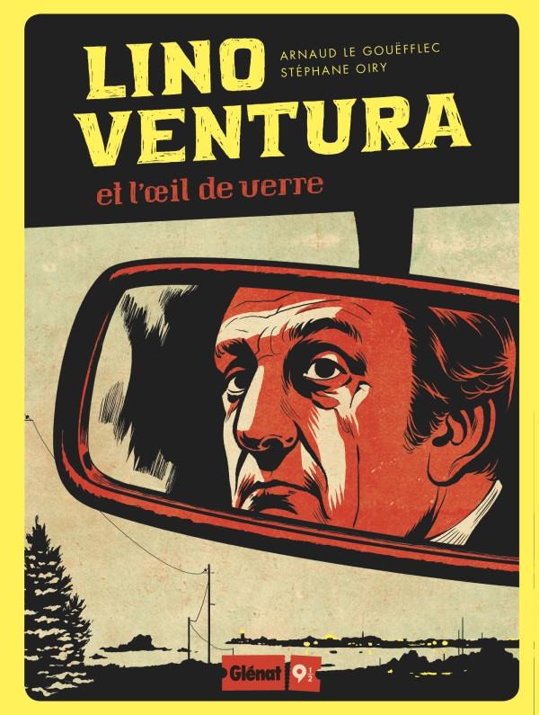 Couverture de Lino Ventura et l'œil de verre - Tome