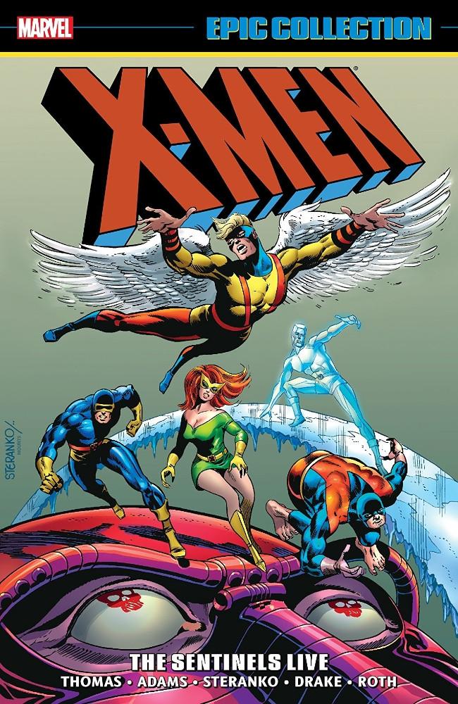 Couverture de X-Men Epic Collection (2014) -INT03- The Sentinels Live