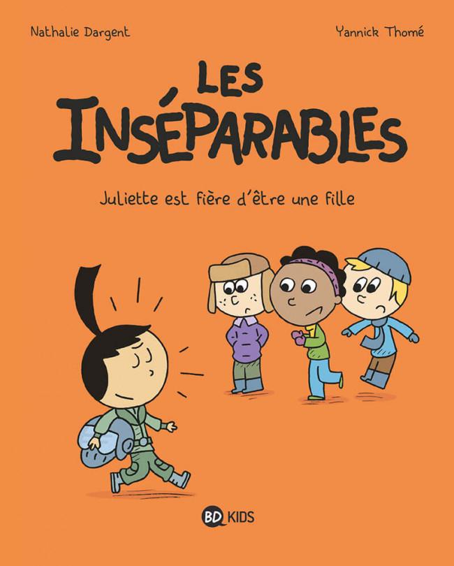 Couverture de Les inséparables -3- Juliette est fière d'être une fille