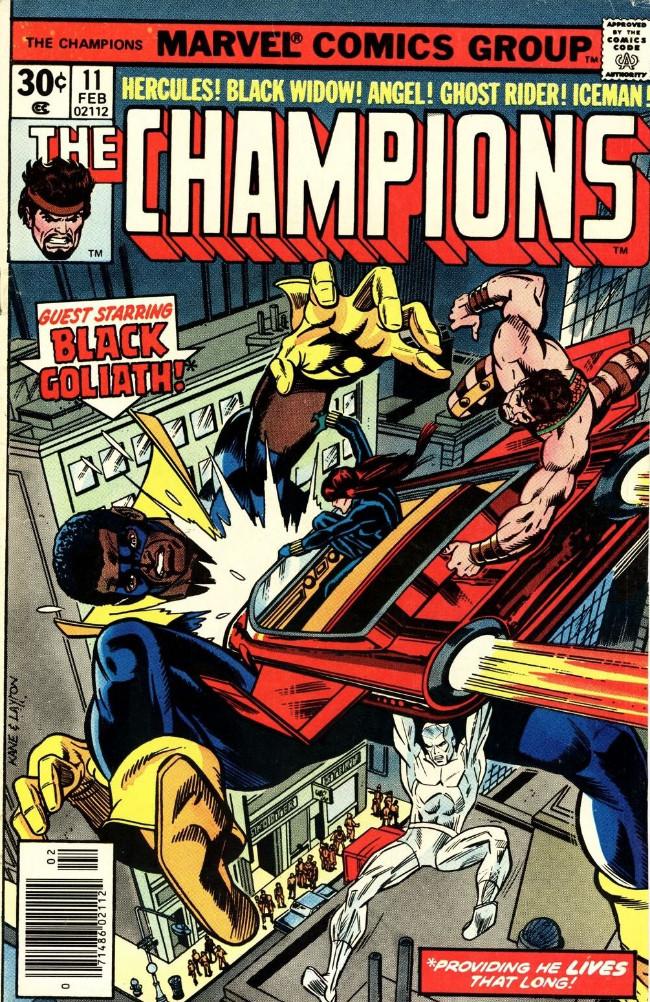 Couverture de Champions (The) (1975) -11- Guest Starring Black Goliath! Providing He Lives That Long!
