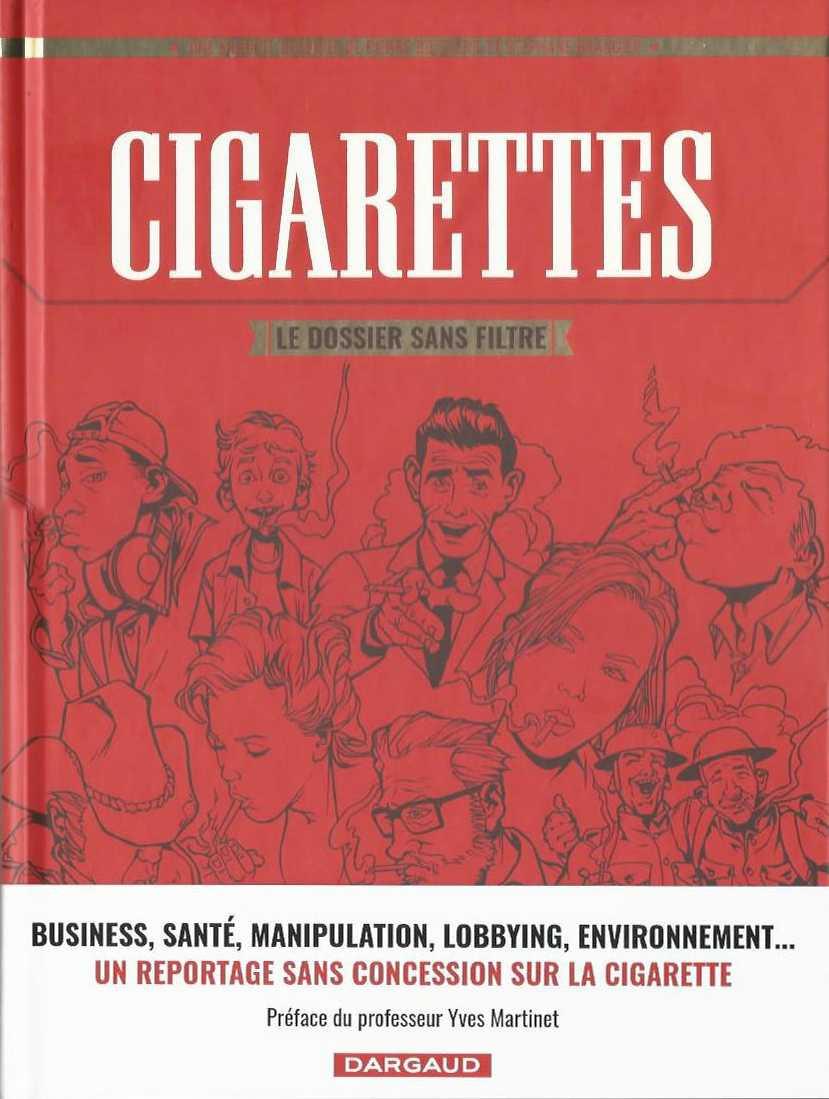 Couverture de Cigarettes, le dossier sans filtre