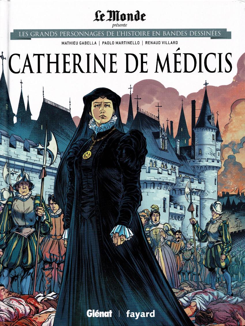 Couverture de Les grands Personnages de l'Histoire en bandes dessinées -8- Catherine de Médicis