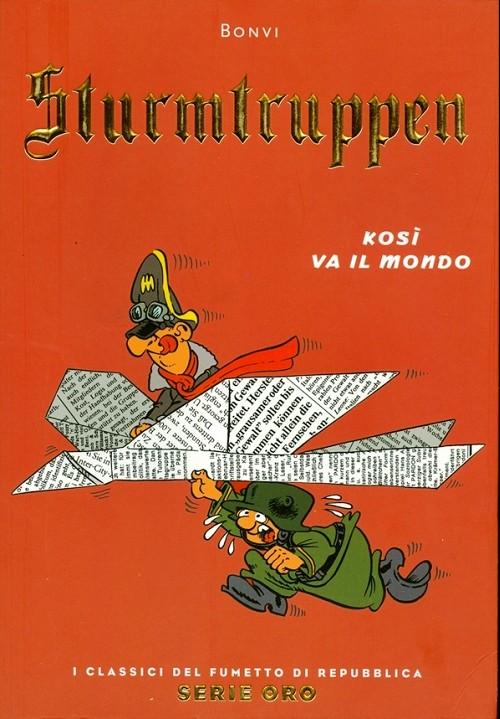 Couverture de Classici del Fumetto di Repubblica (I) - Serie Oro -34- Sturmtruppen - Kosì va il mondo