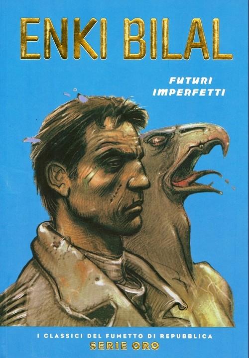 Couverture de Classici del Fumetto di Repubblica (I) - Serie Oro -44- Futuri Imperfetti