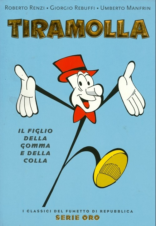 Couverture de Classici del Fumetto di Repubblica (I) - Serie Oro -60- Tiramolla - Il figlio della gomma e della colla