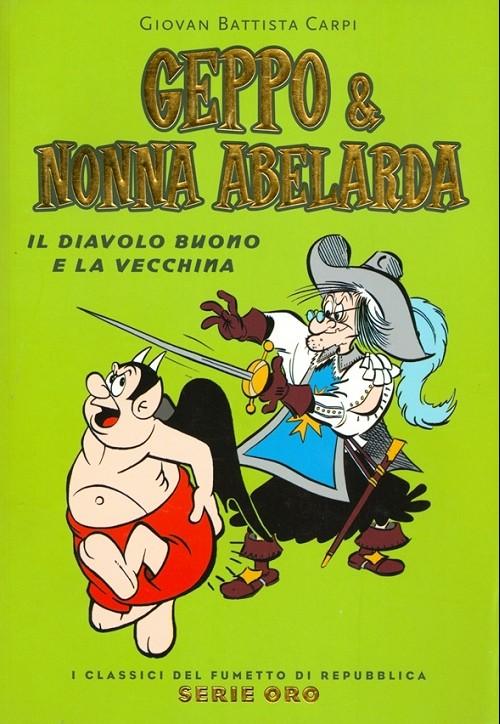 Couverture de Classici del Fumetto di Repubblica (I) - Serie Oro -62- Geppo e nonna abelarda - Il diavolo buono e la vecchina