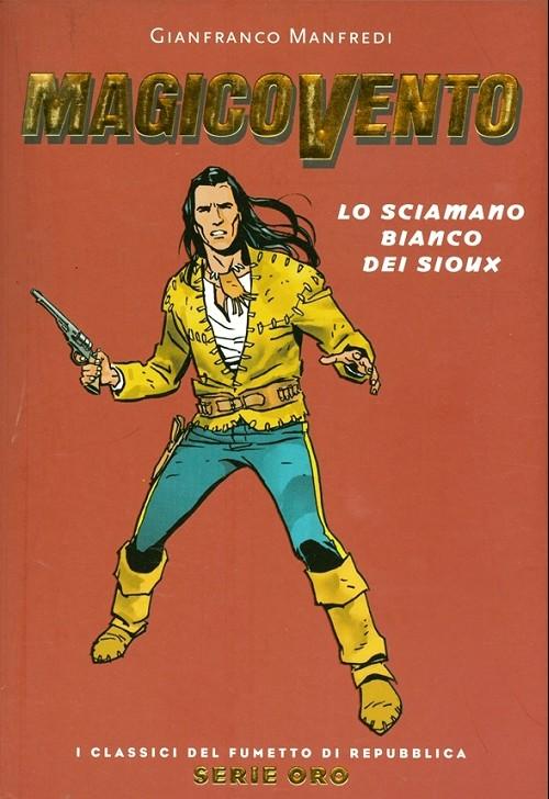 Couverture de Classici del Fumetto di Repubblica (I) - Serie Oro -64- Magico vento - Lo sciamano bianco dei sioux