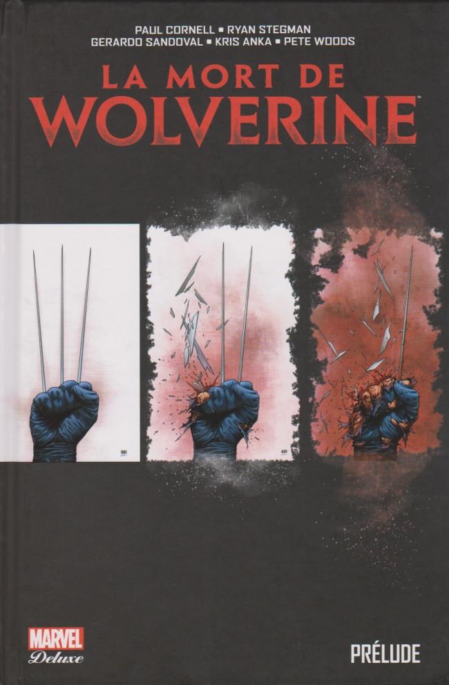 Couverture de La mort de Wolverine - La mort de Wolverine : Prélude