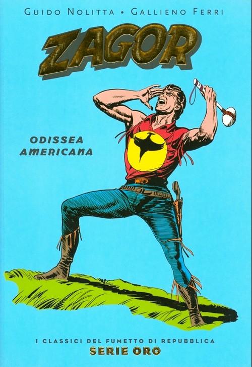 Couverture de Classici del Fumetto di Repubblica (I) - Serie Oro -21- Zagor - Odissea americana