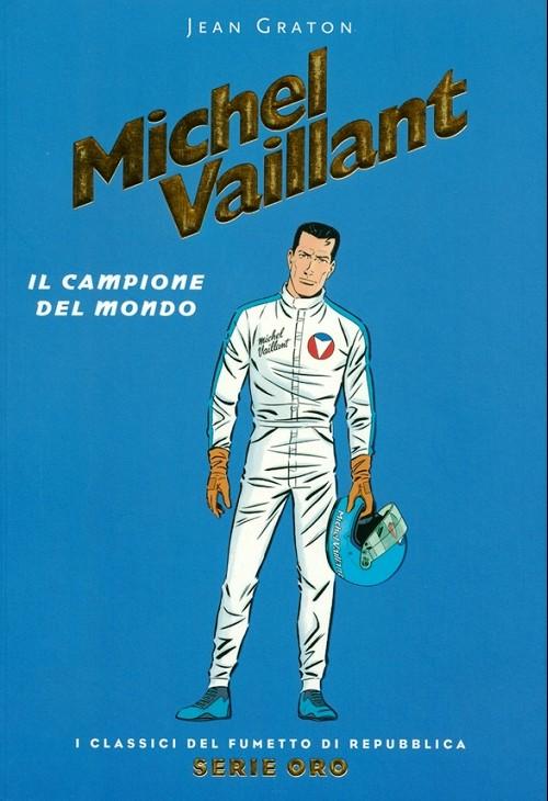 Couverture de Classici del Fumetto di Repubblica (I) - Serie Oro -27- Michel Vaillant - Il campione del mondo