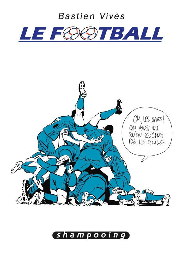 Couverture de Bastien Vivès -7- Le Football