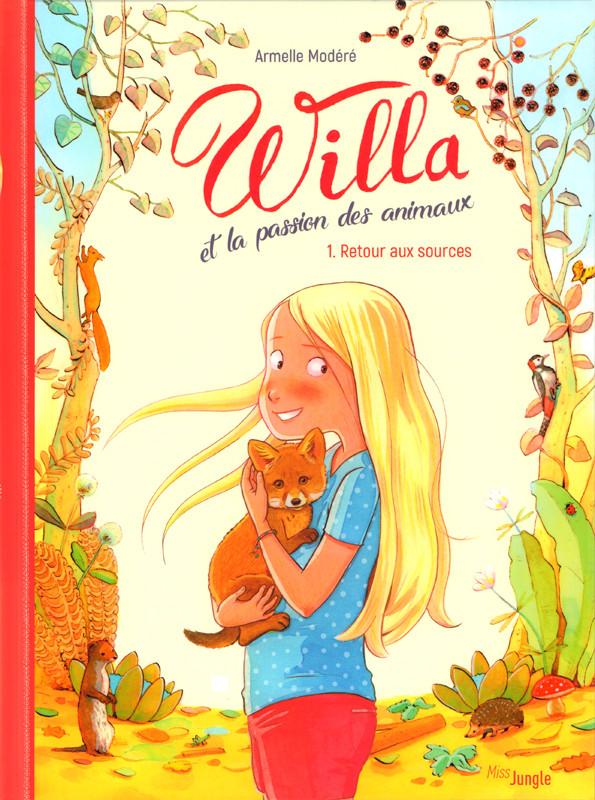 Couverture de Willa et la passion des animaux -1- Retour aux sources