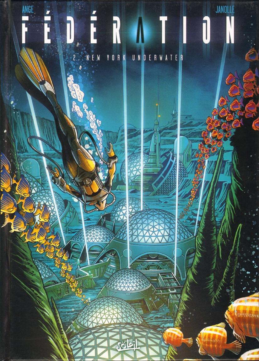 Couverture de Fédération (Ange/Janolle) -2- New York Underwater