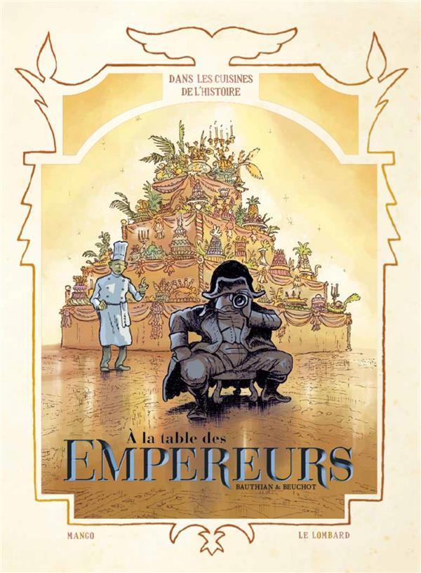 Couverture de Dans les cuisines de l'Histoire -4- À la table des empereurs