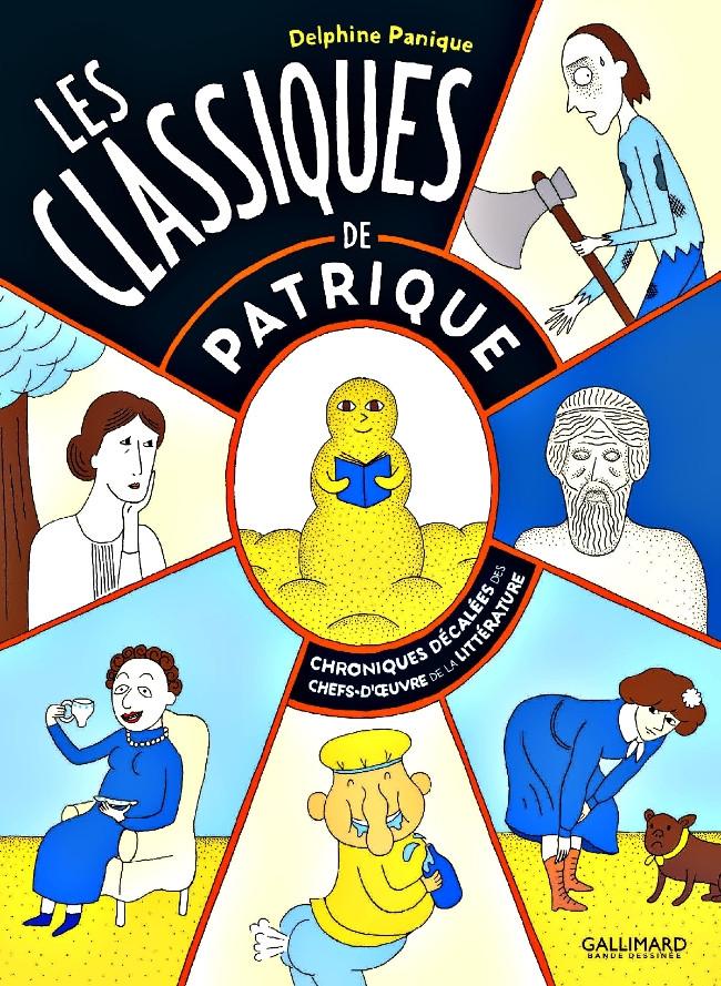 Couverture de Les classiques de Patrique - Les classiques de Patrique - Chroniques décalées des chefs-d'œuvre de la littérature