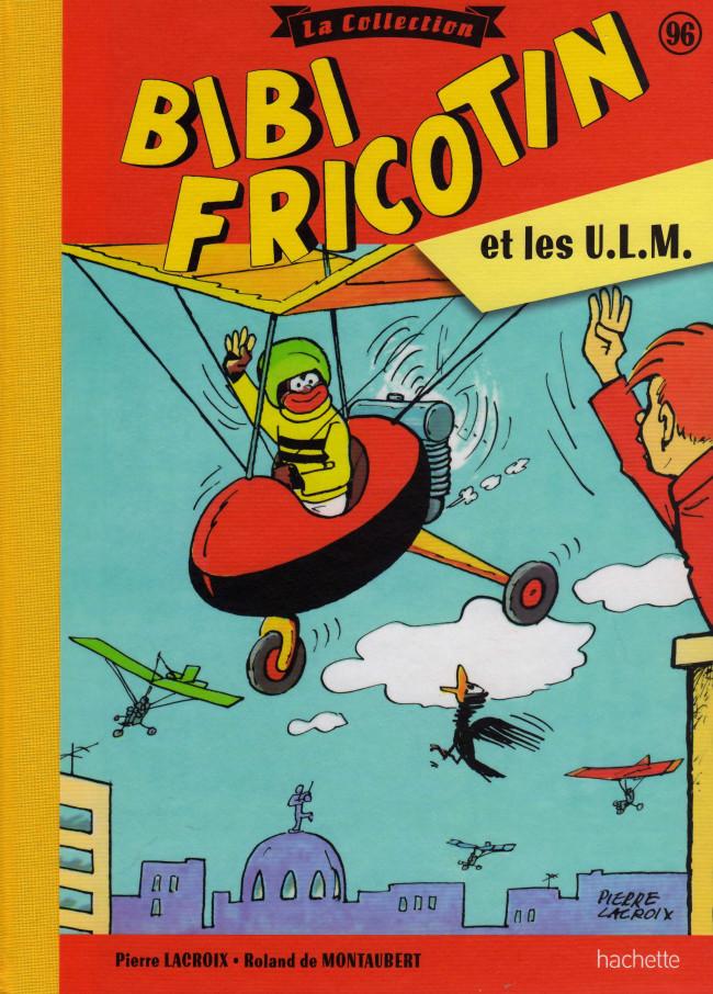 Couverture de Bibi Fricotin (Hachette - la collection) -96- Bibi Fricotin et les U.L.M.